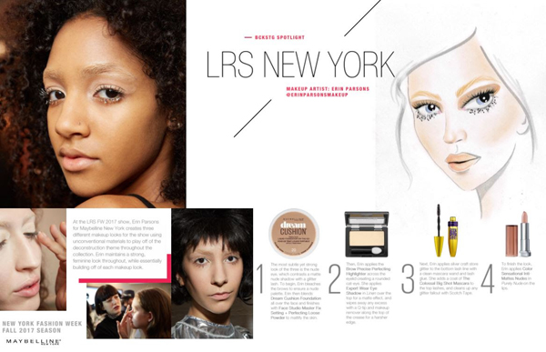 Maybelline New York created the backstage makeup looks for the LRS New York. New York Fashion Week Fall Winter 2017.